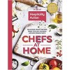 Chefs at Home: 54 chefs share their lockdown recipes in aid of Hospitality Action Hardback Book