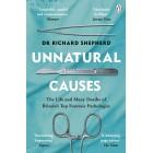 Unnatural Causes: Dr Richard Shepherd Bestseller