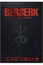 Berserk Deluxe Volume 2 Kentaro Miura