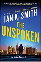 The Unspoken: An Ashe Cayne Novel Ian K Smith Hardback Book