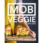 MOB Veggie: Feed 4 or more for under £10 Ben Lebus