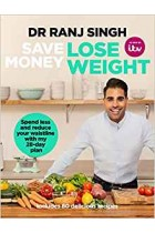 Save Money Lose Weight Dr Ranj Singh Book