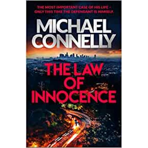 The Law of Innocence: Lincoln Lawyer Thriller (Lincoln Lawyer Book 7) Michael Connelly