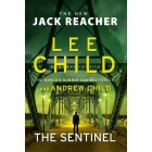 The Sentinel: (Jack Reacher 25) Lee Child Hardback Book
