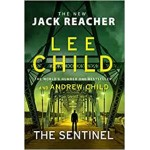 The Sentinel: (Jack Reacher 25) Lee Child Hardback Book