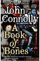 A Book of Bones: A Charlie Parker Thriller: 17.  John Connolly Bestseller