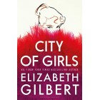 City of Girls Elizabeth Gilbert