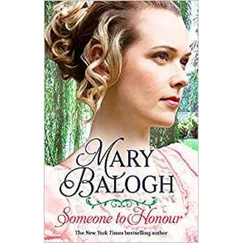 Someone to Honour Mary Balogh