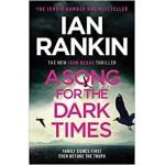 A Song for the Dark Times Rebus Thriller Ian Rankin Hardback Book