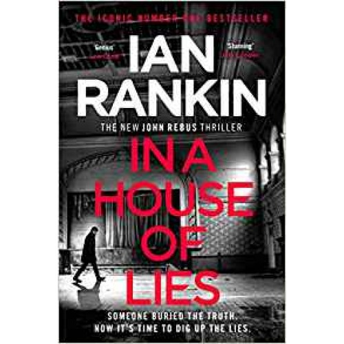 In a House of Lies: The Brand New Rebus Thriller Ian Rankin