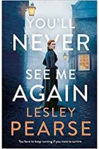 You'll Never See Me Again Lesley Pearse Book Hardback