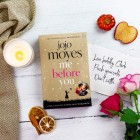 Still Me: Discover The Love Story That Captured 21 Million Hearts JoJo Moyes