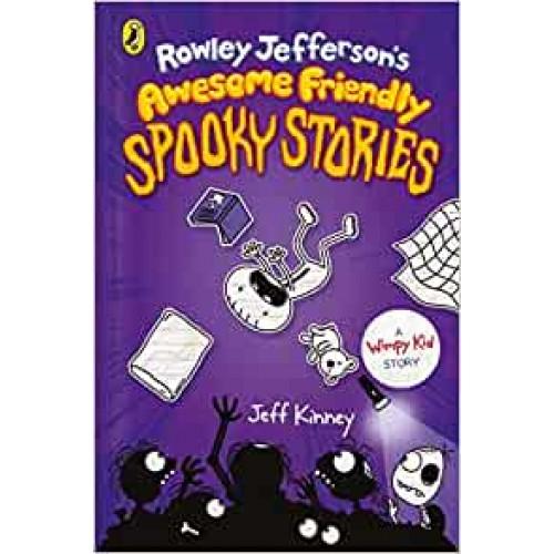 Rowley Jeffersons Awesome Friendly Spooky Stories Jeff Kinney Hardback Book