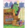 That Monster on the Block Sue Ganz-Schmitt Luke Flowers Hardback Book