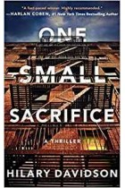 One Small Sacrifice (Shadows of New York) Hilary Davidson