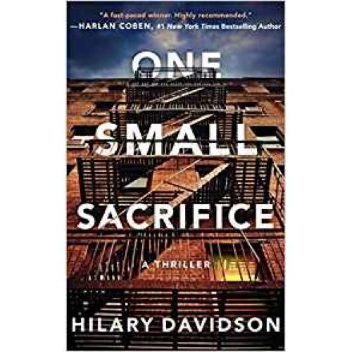 One Small Sacrifice (Shadows of New York) Hilary Davidson