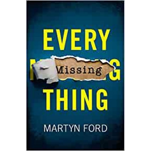 Every Missing Thing Martyn Ford Paperback Book
