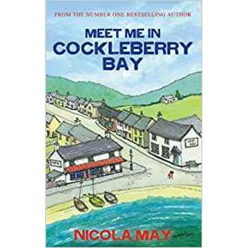 Meet Me in Cockleberry Bay Nicola May