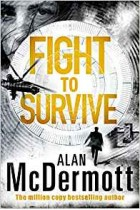 Fight To Survive (An Eva Driscoll Thriller) Alan McDermott