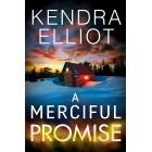 A Merciful Promise (Mercy Kilpatrick) Kendra Elliot