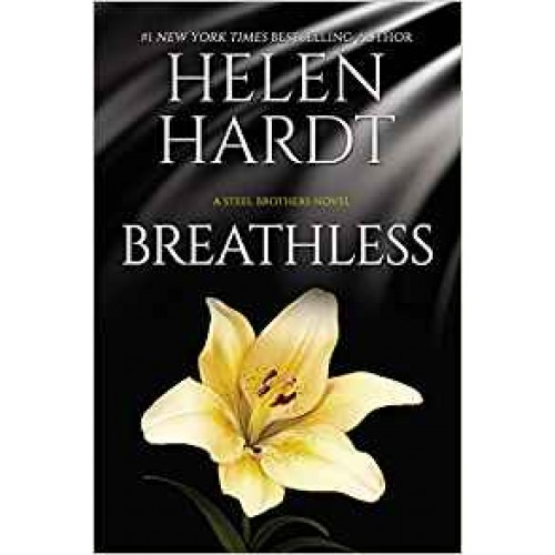 Breathless: (Steel Brothers Saga Book 10) Helen Hardt
