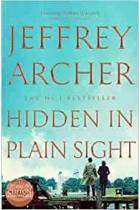 Hidden in Plain Sight (William Warwick Novels) Jeffrey Archer Hardback Book