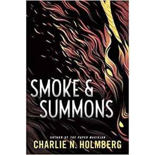 Smoke and Summons (Numina) Charlie N. Holmberg
