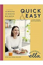 Deliciously Ella Quick & Easy: Plant-based Deliciousness Ella Mills