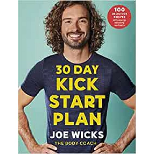 30 Day Kick Start Plan Joe Wicks Paperback Book