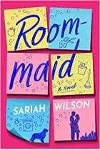 Roommaid: A Novel Sariah Wilson Paperback Book