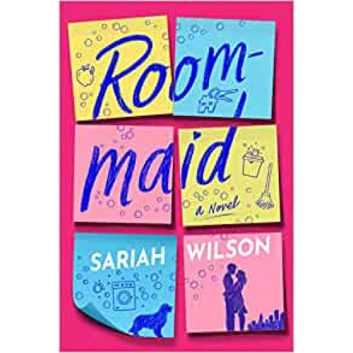 Roommaid: A Novel Sariah Wilson Paperback Book