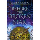 Before the Broken Star (The Evermore Chronicles) Emily R. King