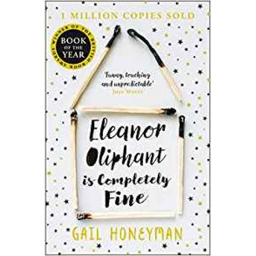 Eleanor Oliphant Is Completely Fine Book : Gail Honeyman