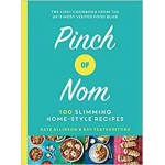 Pinch of Nom 100 Slimming Home-style Recipes Kay Featherstone Catherine Allinson