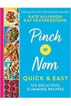 Pinch of Nom Quick & Easy: 100 Delicious, Slimming Recipes Hardback Book