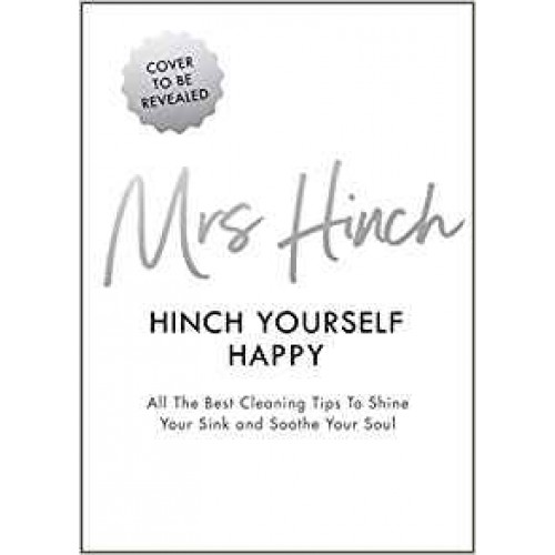 Hinch Yourself Happy Book Sophie Hinchcliffe Mrs Hinch The Best Cleaning Tips