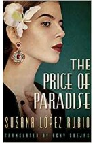 The Price of Paradise Susana López Rubio