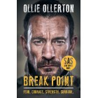 Break Point: SAS: Who Dares Wins Hosts Incredible True Story Ollie Ollerton