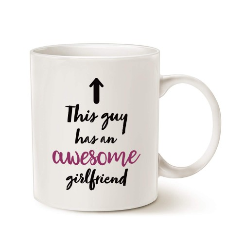 Funny Boyfriend Coffee Mug Christmas Gifts, This Guy Has an Awesome Girlfriend Best Valentines Day Gifts for Boyfriend Men, Unique Present Ideas for Him Cup White, 11 Oz