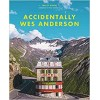 Accidentally Wes Anderson Wally Koval Hardback Book