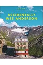 Accidentally Wes Anderson Wally Koval Hardback Book