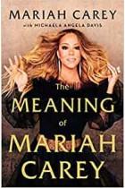 The Meaning of Mariah Carey By Mariah Carey Hardback Book