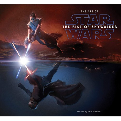 Phil Szostak The Art of Star Wars: The Rise of Skywalker