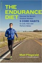 The Endurance Diet: Discover the 5 Core Habits of the World's Greatest Athletes Matt Fitzgerald 978-0738218977 PDF , MOBI, EPUB