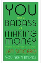 You Are a Badass at Making Money Jen Sincero 9781473649545 PDF , MOBI, EPUB