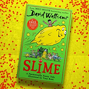Slime-The-new-childrens-book-from-No-1-bestselling-author-David-Walliams-B00MCTZUO8